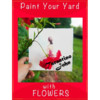 Landscaping / groundskeeping -Let Us Paint Your Yard With Flowers